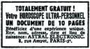 Helemaal gratis! Uw ultra-persoonlijke horoscoop. Een document van 10 pagina's. Profiteer van een uniek ervaring. Stuur naam, adres, geboortedatum en –plaats : ASTRAL ELECTRONIC